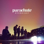 Parachute: Overnight