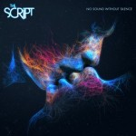 The Script: No Sound Without Silence