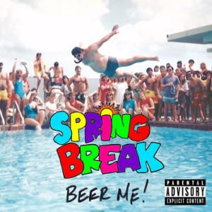 spring break beer me cover