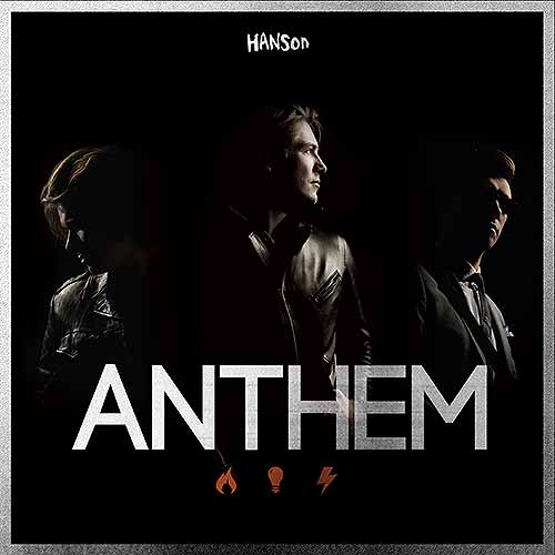 Hanson: Anthem — Listen Here Reviews