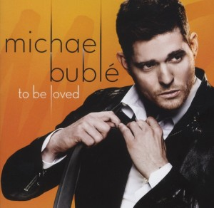 michael-buble-to-be-loved-reprise