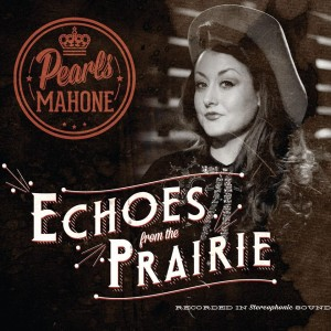 pearls mahone echoes from the prarie