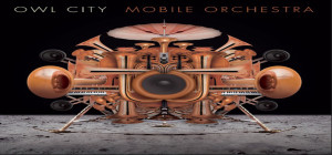 owl city mobile orchestra