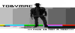 tobymac this is not a test cover