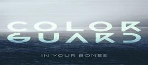 color guard in your bones