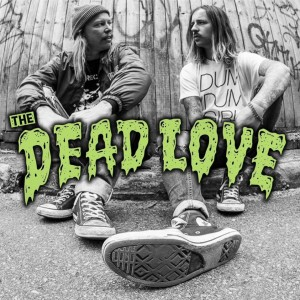 the dead love