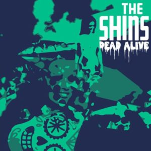 dead-alive-the-shins